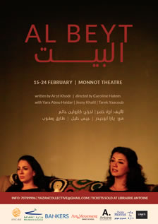Al Beyt a play by Arzé Khodr directed by Caroline Hatem